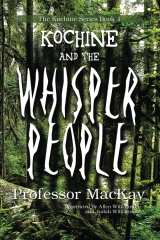 Kochine and the Whisper People