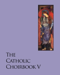 The Catholic Choirbook 5