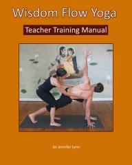 Wisdom Flow Yoga Teacher Training Manual