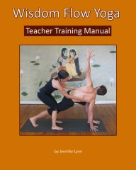 Wisdom Flow Yoga Teacher Training Manual