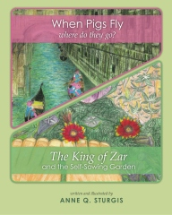 When Pigs Fly & The King of Zar