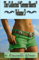 "The Collected ""Greene Shorts"" Volume 3"