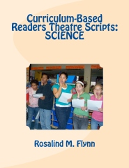 Curriculum-Based Readers Theatre Scripts: SCIENCE
