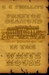 Preston Diamond In The White House