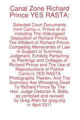 Canal Zone Richard Prince YES RASTA: Selected Court Documents from Cariou v. Prince et al