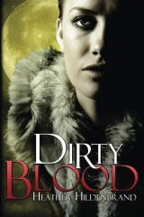 Dirty Blood