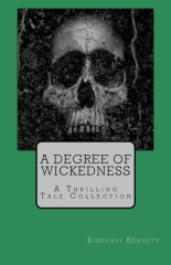 A Degree of Wickedness: A Thrilling Tale Collection