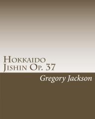 Hokkaido Jishin Op. 37