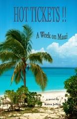 HOT TICKETS!! ~ A Week on Maui