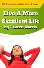 Live A More Excellent Life