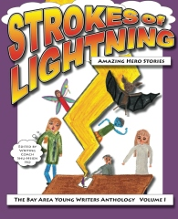 Strokes of Lightning: Amazing Hero Stories