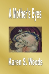 A Mother's Eyes