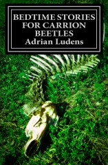 Bedtime Stories for Carrion Beetles