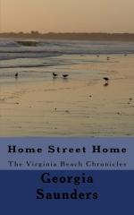 Home Street Home - The Virginia Beach Chronicles*
