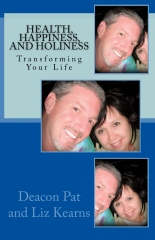 Health, Happiness, And Holiness
