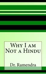 Why I am Not a Hindu