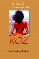 Roz:  The Story of a Jamaican Lolita