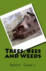 Trees, Bees and Weeds