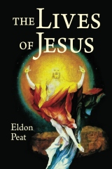 The Lives of Jesus