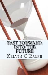 Fast Forward: Into The Future