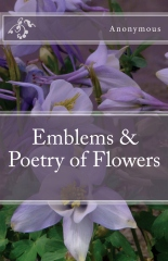 Emblems & Poetry of Flowers