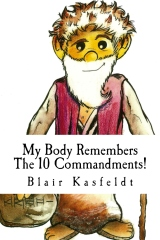 My Body Remembers The 10 Commandments!