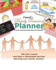Fimark's Family Reunion Planner A Reunion Planning Guide   Workbook & Keepsake