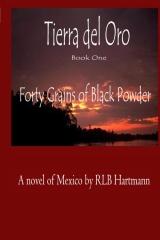 Forty Grains of Black Powder