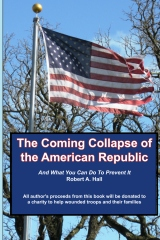 The Coming Collapse of the American Republic