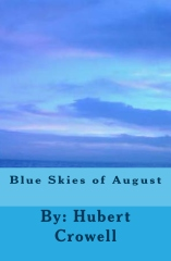 Blue Skies of August