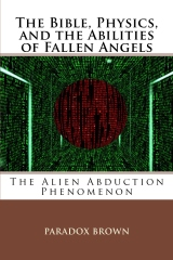 The Bible, Physics, and the Abilities of Fallen Angels