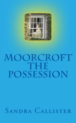Moorcroft - The Possession