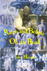 Ralph and Bobbie On the Road