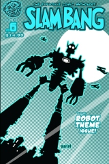 Slam Bang the Robot Theme Issue