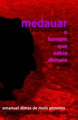 Medauar - O Homem que Sabia Demais