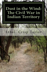 Dust in the Wind: The Civil War in Indian Territory