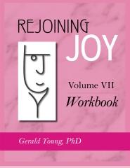 REJOINING JOY: Volume 7 Workbook