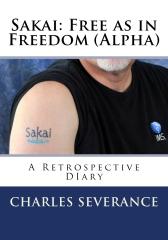 Sakai: Free as in Freedom (Alpha)