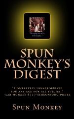 Spun Monkey's Digest