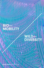 Bio-Mobility / Wild Diversity