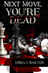 Next Move, You're Dead