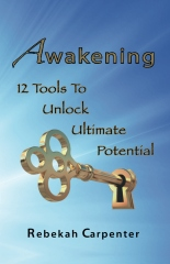 Awakening 12 Tools To Unlock Ultimate Potential