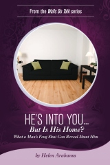 He's Into You...But Is His Home?