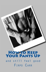 How to Keep Your Pants Up