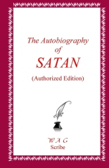 The Autobiography of SATAN (Authorized Edition)