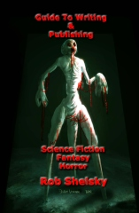 Guide To Writing & Publishing Science Fiction Fantasy Horror