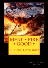 MEAT FIRE GOOD: Burnin' Love BBQ