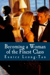 Becoming a Woman of the Finest Class