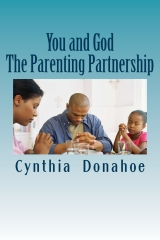 You and God :The Parenting Partnership