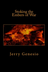 Stoking the Embers of War